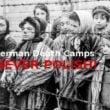 POLAKU! Czy Twój dziadek był nazistą?! Obozy Śmierci nie były POLSKIE!