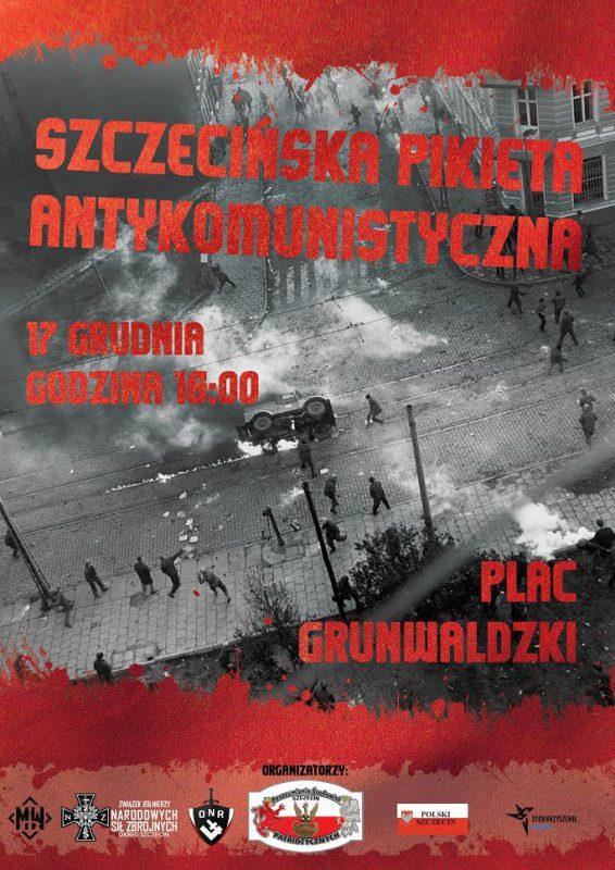 Pikieta Antykomunistyczna - 17 Grudnia