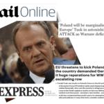 Tusk jako rzecznik Niemiec grozi Polsce wyrzuceniem z UE jeśli ta zażąda odszkodowań za II W.Ś!