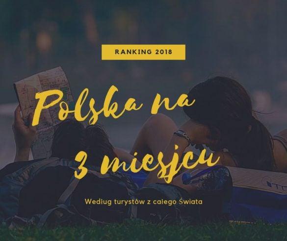 Polska na szczycie w rankingu najbardziej gościnnych krajów na świecie